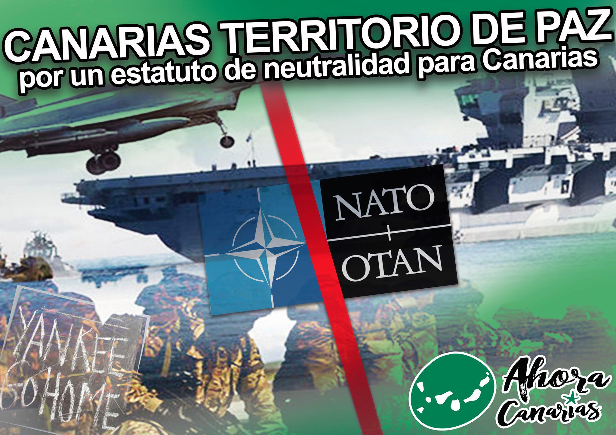 Ahora Canarias denuncia la utilización de nuestro territorio, por la OTAN